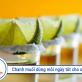 Uống nước chanh giảm cân nhanh tại nhà & làm mỡ bụng tiêu biến