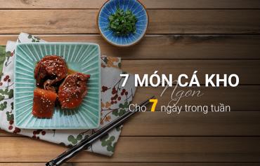Cách làm 7 món cá kho chuẩn cơm mẹ nấu có tín đồ ghiền cá