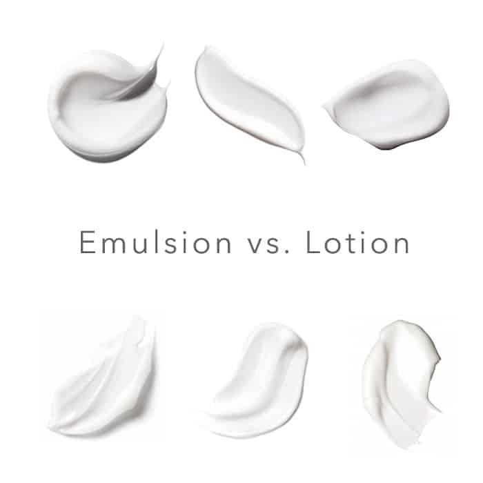 Emulsion - Lotion